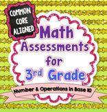 Common Core Math Assessments for 3rd Grade - NBT