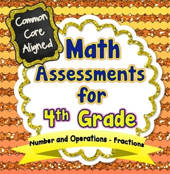 Common Core Math Assessments for 4th Grade - Number and Op