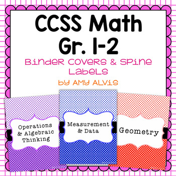 Common Core Math Binder Covers and Spine Labels - 1st and 2nd Grade
