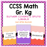 Common Core Math Binder Covers and Spine Labels Kindergarten
