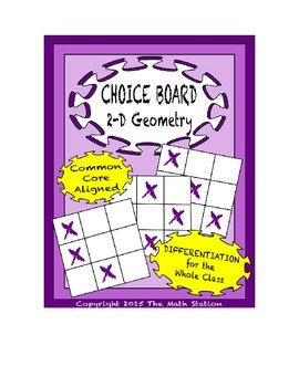 Common Core Math - CHOICE BOARD 2-D Geometry - 6th Grade
