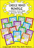 Common Core Math - CHOICE BOARD BUNDLE - Seventh Grade