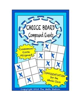 Common Core Math - CHOICE BOARD Compound Events - 7th Grade