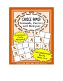 Common Core Math - CHOICE BOARD Decimals, Factors, & Multiples - 6th Grade