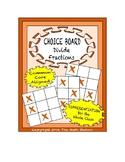 Common Core Math - CHOICE BOARD Dividing Fractions - 5th Grade