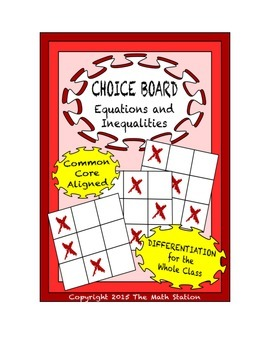 Common Core Math - CHOICE BOARD Equations & Inequalities - 7th Grade