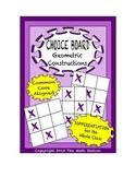 Common Core Math - CHOICE BOARD Geometric Constructions - 7th Grade