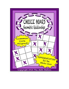 Common Core Math - CHOICE BOARD Geometric Relationships -