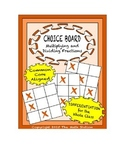 Common Core Math - CHOICE BOARD Multiplying & Dividing Fra