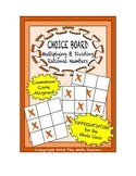 Common Core Math - CHOICE BOARD Multiplying & Dividing Rationals - 7th Grade