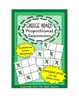 Common Core Math - CHOICE BOARD Proportional Relationships - 7th Grade