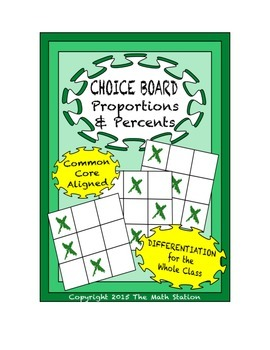 Common Core Math - CHOICE BOARD Proportions & Percents - 7