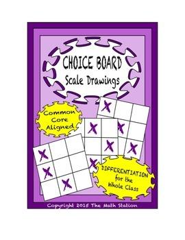 Common Core Math - CHOICE BOARD Scale Drawings - 7th Grade
