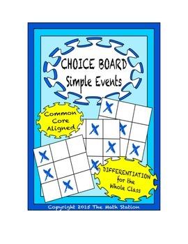 Common Core Math - CHOICE BOARD Simple Events - 7th Grade