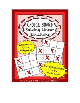 Common Core Math - CHOICE BOARD Solving Linear Equations - 8th Grade