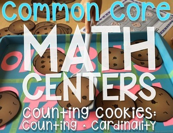 Common Core Math Center: Counting Cookies (Counting Numbers 1-10)