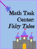 Math Center - Fairy Tale Task
