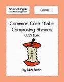 Common Core Math: Composing Shapes (Grade 1)