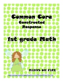 Common Core Math Constructed Responses 1st grade