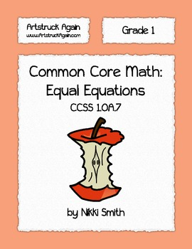 Common Core Math: Equal Equations (Grade 1)
