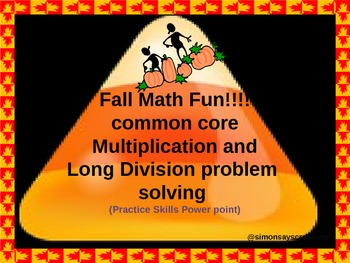 Common Core Math Fall/ Pumpkin Multiplication and Division Power point