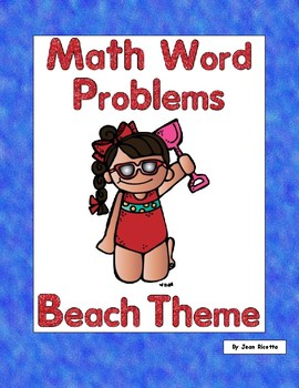 First Grade Math Word Problems-Beach Theme-Use Multiple St