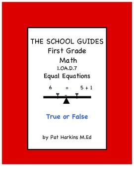 Common Core Math First Grade Equal Equations 1.OA.D.7