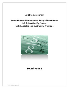 Common Core Math Fractions Unit Pre-Assessment, 4th Grade