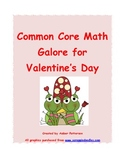 Common Core Math Galore for Valentine's Day