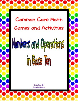 Common Core Math Games: 1st Grade: Numbers and Operations in Base 10