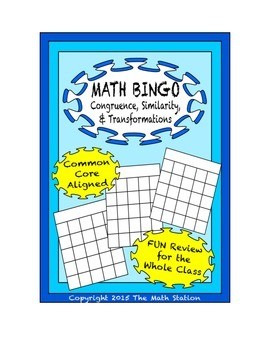 "Common Core Math Games - ""Math BINGO"" Congruence & Similar"
