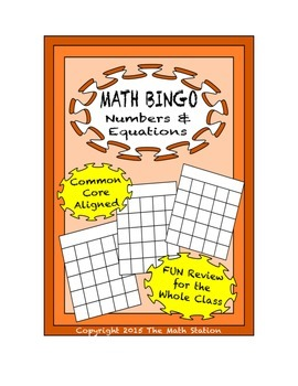 "Common Core Math Games - ""Math BINGO"" Numbers & Equations - 7th Grade"