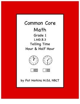 Common Core Math Grade 1 Telling Time 1.MD.B.3