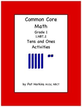 Common Core Math Grade 1 Tens and Ones Activities 1.NBT.B.2