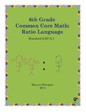 6th Grade Common Core Math: Ratio Language Full Standard