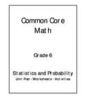 6th Grade Common Core Math Statistics and Probability Unit