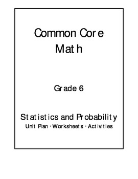 6th grade common core math statistics and probability unit by jeni hall. Black Bedroom Furniture Sets. Home Design Ideas