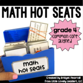 Common Core Math Hot Seats (Grade 4)