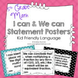 I Can Statements 5th Grade Math Posters | I Can & We Can - Kid Language