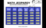 Common Core Math Jeopardy (With Videos) - Multiplying and Dividing Decimals
