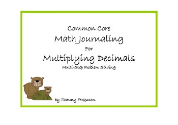 Common Core Math Journaling for Multiplying Decimals