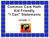 """Common Core Math Kid Friendly """"I Can"""" Statements for 2nd Grade"""