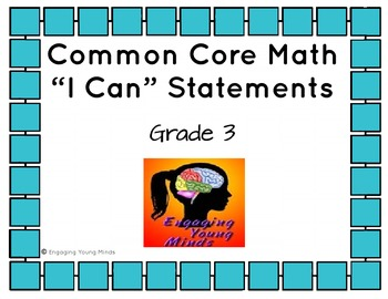 """Common Core Math Kid Friendly """"I Can"""" Statements for 3rd Grade"""