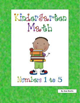 Kindergarten Math - Counting and Cardinality - Numbers 1 to 5