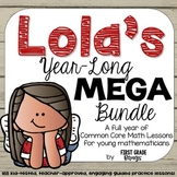 Common Core Math Lessons- Lola's Guided Practice Year-Long Mega Bundle