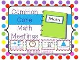 Common Core Math Meetings Unit 1