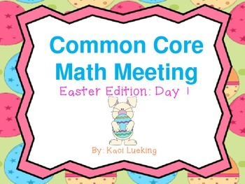 Common Core Math Meetings: Easter Edition