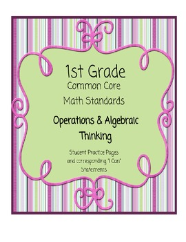 Common Core Math - Operations & Algebraic Thinking for First Grade