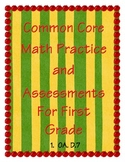 Common Core Math Practice and Assessment For First Grade 1.0A.D7