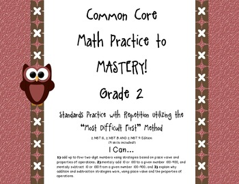 Common Core Math Practice to Mastery! 2nd Grade 2.NBT.6, 8 and 9 Unit